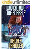 Who Can Own the Stars? (April Book 12)