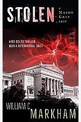 Stolen: A Mason Gray Case Kindle Edition