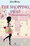 The Shopping Swap: Uno scambio fortunato