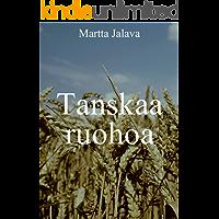 Tanskaa ruohoa (Finnish Edition)