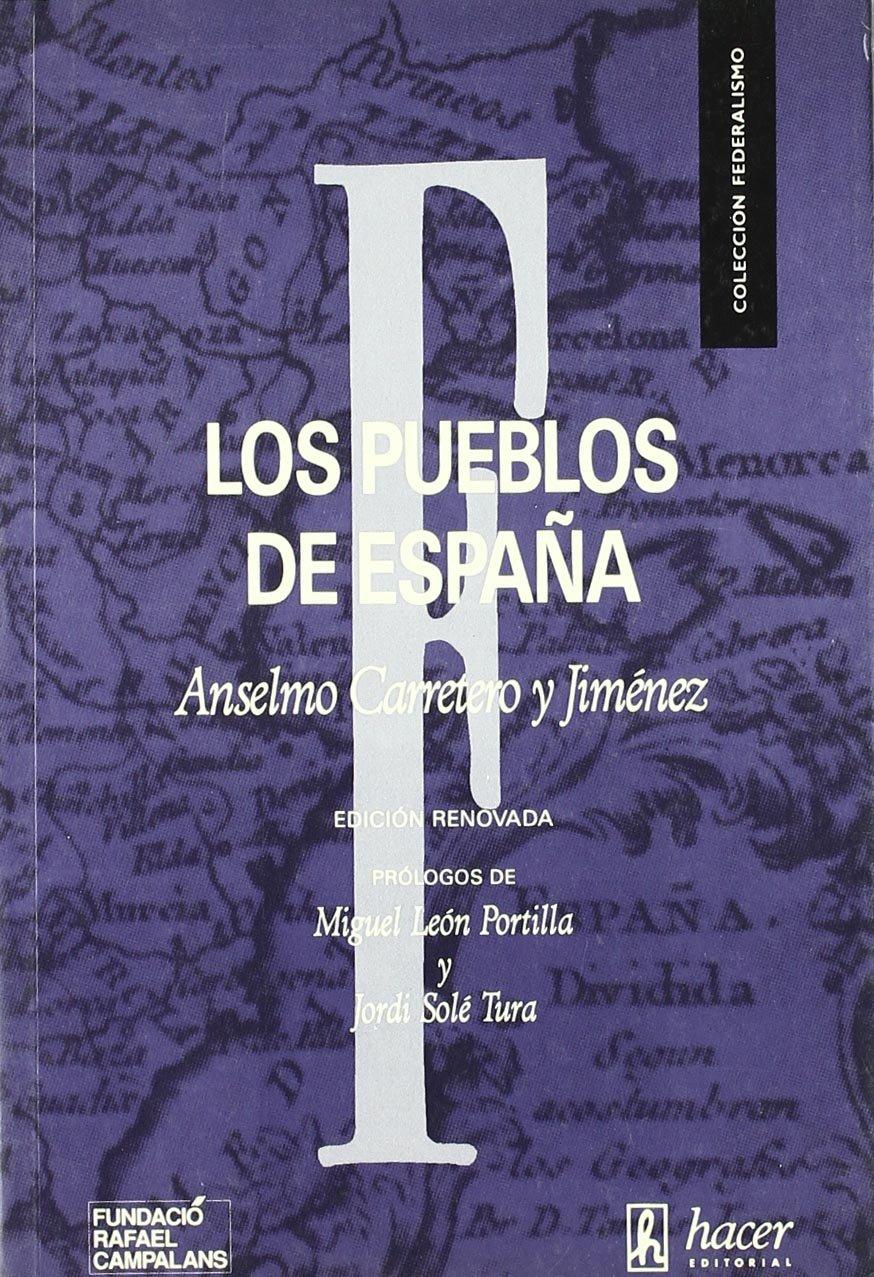 Los pueblos de España: Amazon.es: Carretero y Jiménez, Anselmo: Libros