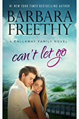 Can't Let Go (Callaway Cousins #5) (Callaways Book 13) Kindle Edition
