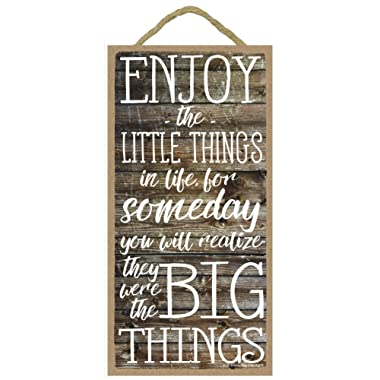 Honey Dew Gifts Wall Hanging Decorative Wood Sign - Enjoy The Little Things in Life for Someday You Will Realize They were The Big Things 5x10 Hang on The Wall Home Decor