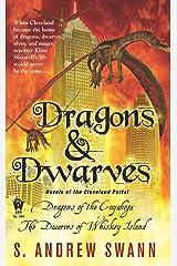 Dragons and Dwarves: Novels of the Cleveland Portal Mass Market Paperback