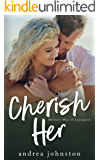 Cherish Her: A Single Mom Romance (Military Men of Lexington Book 2)