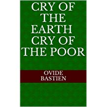 Cry of the Earth Cry of the Poor Jul 12, 2016
