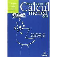 Tout pour le calcul mental CM1 : Avec fiches photocopiables