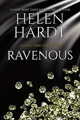 Ravenous (Steel Brothers Saga Book 11) Kindle Edition