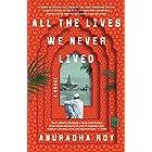 All the Lives We Never Lived: A Novel