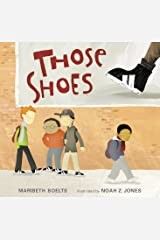 Those Shoes Kindle Edition