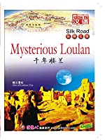 Silk Road-Mysterious Loulan (English Subtitled)