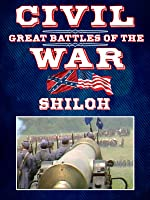 The Great Battles of the Civil War - Shiloh