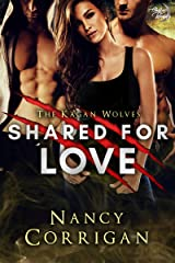Shared for Love (Shifter World: Royal-Kagan series Book 6)