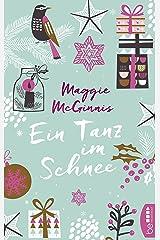 Ein Tanz im Schnee (German Edition)