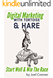 Digital Marketing with Tortoise & Hare: Start Well & Win The Race