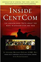 Inside CentCom: The Unvarnished Truth About The Wars In Afghanistan And Iraq Kindle Edition