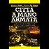 Città a mano armata