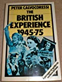 The British Experience, 1945-1975 (Pelican)