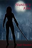 Hunter's Kiss (Princeps Venator Book 1)