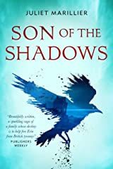 Son of the Shadows: Book Two of the Sevenwaters Trilogy (The Sevenwaters Series 2) Kindle Edition