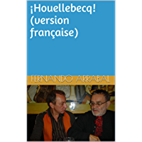 ¡Houellebecq! (version française) (French Edition)