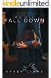 We All Fall Down (Of Love and Madness Book 2)