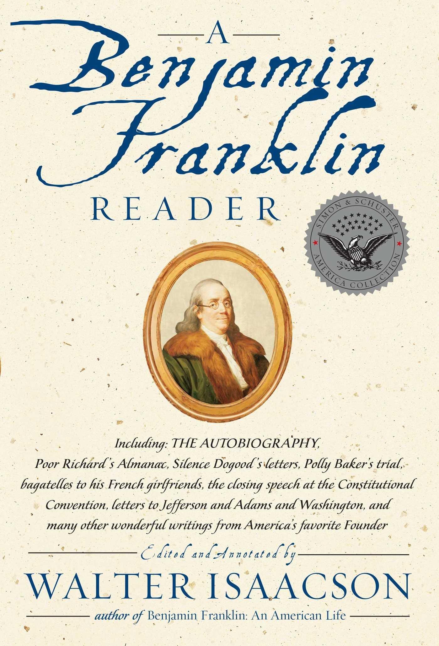 com a benjamin franklin reader walter com a benjamin franklin reader 9780743273985 walter isaacson books