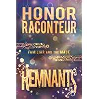 Remnants (Familiar and Mage Series Book 3) (English Edition)