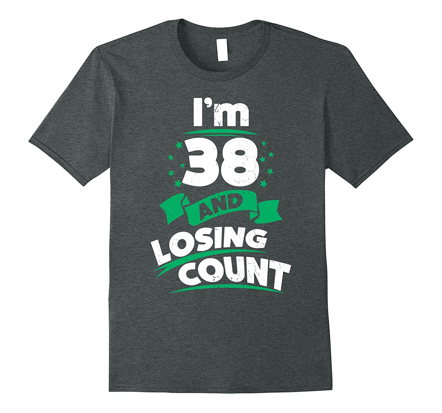 38th Birthday Gift Idea for Dad Funny 38 Years T-Shirt