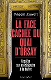 La Face cachée du Quai d'Orsay (French Edition)