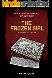 The Frozen Girl: A Paranormal Thriller