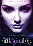 Imaginable (Intangible Book 2)