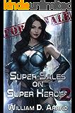 Super Sales on Super Heroes: Book 2