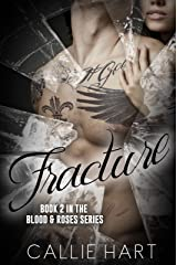 Fracture (Blood & Roses series Book 2) Kindle Edition