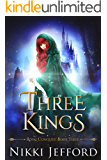 Three Kings: A Fantasy Romance (Royal Conquest Book 3)