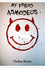 My Friend Asmodeus Kindle Edition