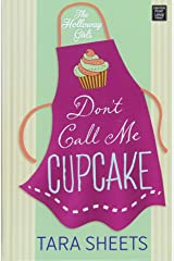 Don't Call Me Cupcake (Holloway Girls) Hardcover