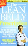 The Lean Belly Prescription (The fast and foolproof diet & weight-loss plan from America's favorite E.R. doctor, Exclusive Expanded Edition)