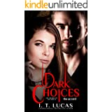Dark Choices The Accord (The Children Of The Gods Paranormal Romance Book 43)