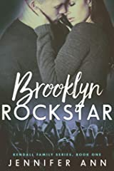 Brooklyn Rockstar (Kendall Family Book 1) Kindle Edition