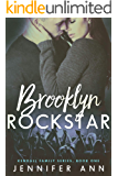 Brooklyn Rockstar (Kendall Family Book 1)