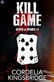 Kill Game (Seven of Spades Book 1) (English Edition)
