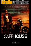 Safe House (Steel Infidels Series Book 1)