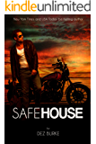 Safe House (Steel Infidels Series Book 1)