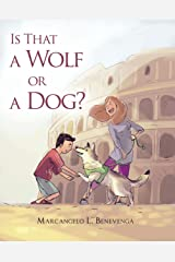 Is That a Wolf or a Dog? Paperback
