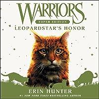 Warriors Super Edition: Leopardstar's Honor: Warriors Super Edition, Book 14