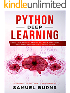 Python Deep Learning: Next generation techniques to revolutionize