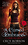 A Cursed Embrace: A Weird Girls Novel