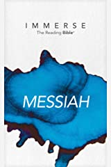 Immerse: Messiah (Immerse: The Reading Bible) Kindle Edition