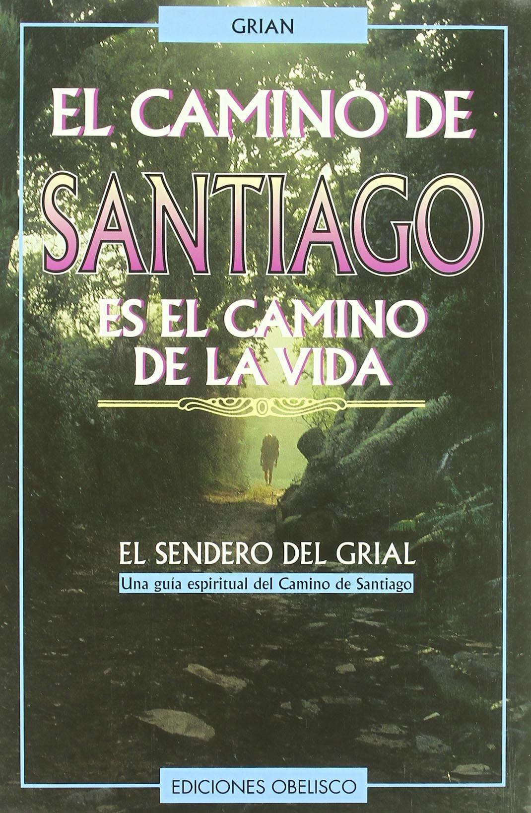 El camino de Santiago ESPIRITUALIDAD Y VIDA INTERIOR: Amazon.es: TONI CUTANDA MORANT: Libros